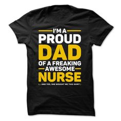 PROUD DAD OF A NURSE T Shirt, Hoodie, Sweatshirt