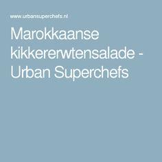 Marokkaanse kikkererwtensalade - Urban Superchefs