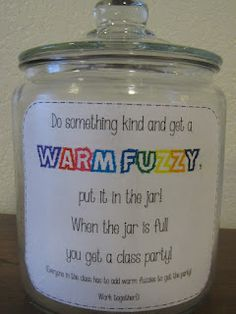Warm Fuzzy Jar from A Love for Teaching.we used the warm fuzzy jar differently, but I love this! Classroom Rewards, Classroom Behavior Management, Behaviour Management, Classroom Organisation, Kindergarten Classroom, Future Classroom, School Classroom, Classroom Ideas, Classroom Reward System