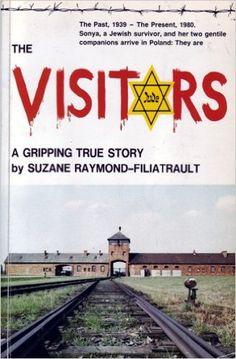 The Visitors: Suzane Raymond-Filiatrault: 9782920484016: Amazon.com: Books