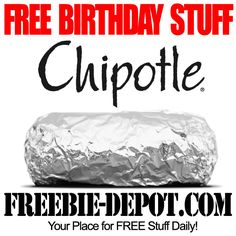 BIRTHDAY FREEBIE – Chipotle - FREE BDay Burrito