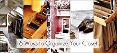 16 ways to organize your closet