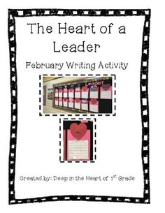 7 Habits and Leader in Me writing activity  1st Grade Bulletin Board  February Bulletin Board Leader in Me Bulletin Board