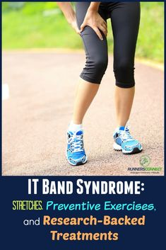 IT Band syndrome can be painful and frustrating. We have the ultimate guide to help you prevent, rehab with exercises, and recover from your IT Band pain.