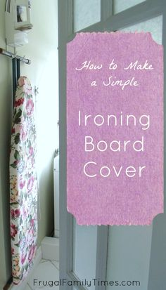 How to make an easy ironing board cover. A DIY tutorial. This simple update is a great way to make your laundry room look pretty - and make ironing less of a chore. Treatment Projects Care Design home decor Easy Sewing Projects, Sewing Projects For Beginners, Sewing Hacks, Sewing Tutorials, Craft Projects, Sewing Patterns, Sewing Tips, Sewing Ideas, Craft Ideas