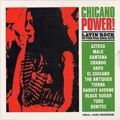 Chicano Power: Latin Rock in the USA 1968-1976 - Various Artists