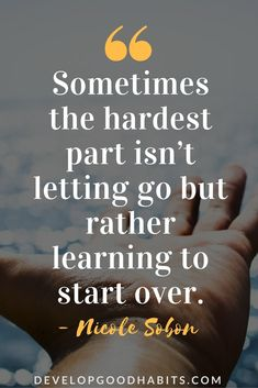 So true yes, it might hurt but you will get heal!!