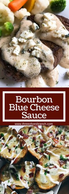 Ready in 10 minutes, this versatile sauce is perfect for steak, chicken, vegetables, and more! Vegetarian. Bourbon adds depth of flavor but can be easily omitted. A great recipe to enhance your dish while fast and easy to make! Bourbon Blue Cheese Sauce | Three Olives Branch | www.threeolivesbranch.com