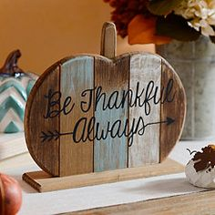 Be Thankful Always Wooden Pumpkin Plaque