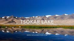 Tsokar Lake - A Ladakh, India timelapse