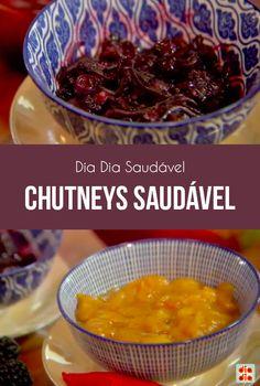 A chef Tatiana Cardoso passou duas receitas de chutneys saudáveis, que são molhos feito à base de frutas, muito saborosos!