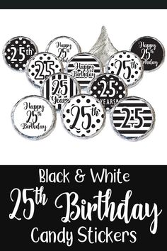 Black And White 25th Birthday Party Favor Stickers