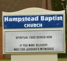 I cant believe they would put that up...Oh Well .... They're right though...we will keep preaching until Jehovah says enough.