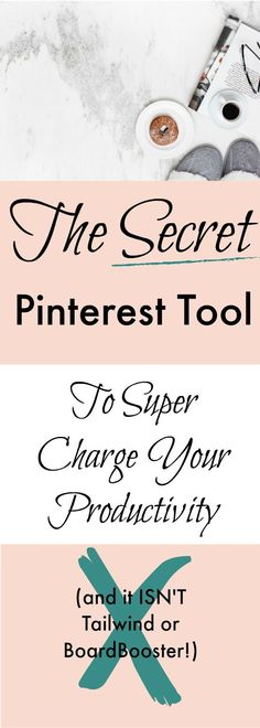 The secret Pinterest tool to supercharges your productivity!