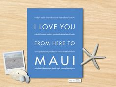 I Love You From Here To MAUI art print