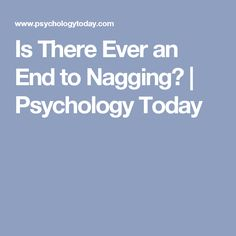 Nagging psychology
