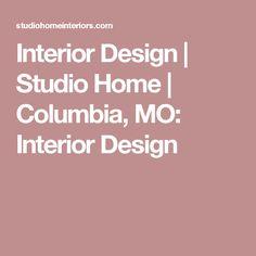 Interior Design | Studio Home | Columbia, MO: Interior Design