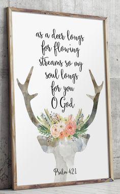 Bible verse wall art decor - As a deer longs for flowing streams, so my soul longs for you, O God - Psalm 42:1 #nurserydecor