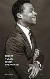 Musta tulee isona valkoinen by Jani Toivola (in Finnish). Borrowed it from the Helsinki City library app. Finished it 12th June.