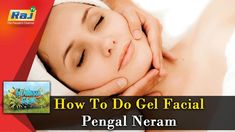How To Do Gel Facial | Pengal Neram