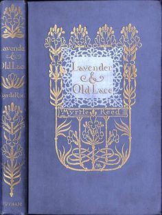 Arsenic and Old Lace...Myrtle  Reed  (Margaret Armstrong cover). I have this book, I love it!!! It's like a cup of hot tea with cream for your brain!