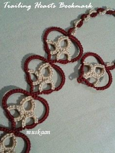 Trailing Hearts Bookmark with free pattern ..... muskaan's T*I*P*S: Tatting Pattern : Trailing Hearts Earrings & Bookmark
