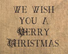 We Wish You A Merry Christmas burlap printable