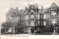 Weymouth. Princess Christian Hospital.