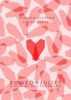 Romeo + Juliet - starring Leonardo DiCaprio as Romeo & Claire Danes as Juliet Poster Art, Design Poster, Poster Frames, Gig Poster, Poster Designs, Minimal Movie Posters, Minimal Poster, Retro Posters, Leonardo Dicaprio Romeo