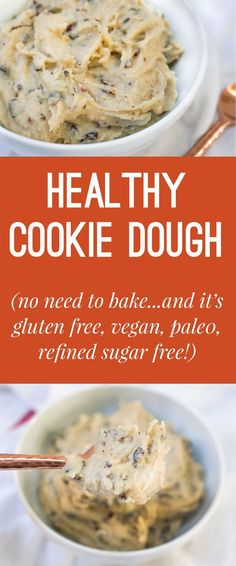 recipe for healthy no-bake cookie dough! Vegan, Gluten Free, Refined Sugar Free and Paleo!A recipe for healthy no-bake cookie dough! Vegan, Gluten Free, Refined Sugar Free and Paleo! Healthy No Bake Cookies, Healthy Cookie Dough, Healthy Chocolate Chip Cookies, Healthy Sweets, Healthy Baking, Healthy Snacks, Vegan Treats, Sugar Free No Bake Desserts, Healthy Drinks
