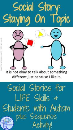 Social Story- Staying On Topic. For students with Autism, Early Elementary, or Special Education.