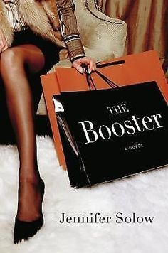 The Booster by Jennifer Solow (2006, Hardcover)