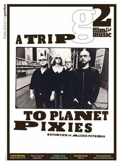 Guardian G2 Film & Music cover: Take a trip to planet Pixies