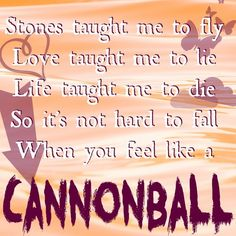 Stones taught me to fly Love taught me to lie Life taught me to die So it's not hard to fall When you feel like a Cannonball //Little Mix// Song Quotes, Girl Quotes, Best Quotes, Awesome Quotes, Soul Music, Music Lyrics, Little Mix Lyrics, Fly Love, Definition Quotes