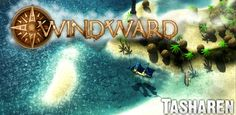 Windward v201602090 APK #Android #Games #Apk apkmiki.com