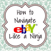 Awesome tips on how to 'steal' auctions and navigate eBay like a ninja!