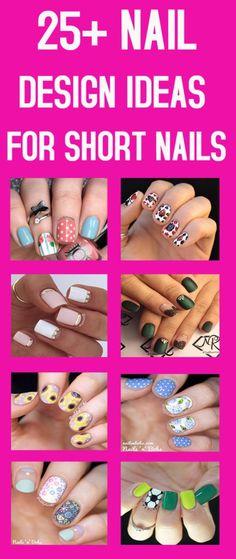 25+ NAIL DESIGN IDEAS FOR SHORT NAILS #nail #beauty #design #idea