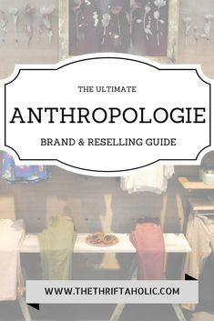 Anthropologie Brands and Reselling guide