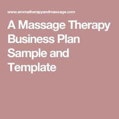 A Massage Therapy Business Plan Sample and Template