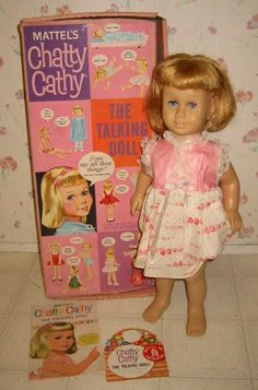 "Chatty Cathy came out in the eary 1960's.  Her selling point was a pull string that elicited a variety of phrases like ""Will you play with me?"" to ""Please take me with you.""  This was a Santa present for me in about 1964.  Loved it!!!"