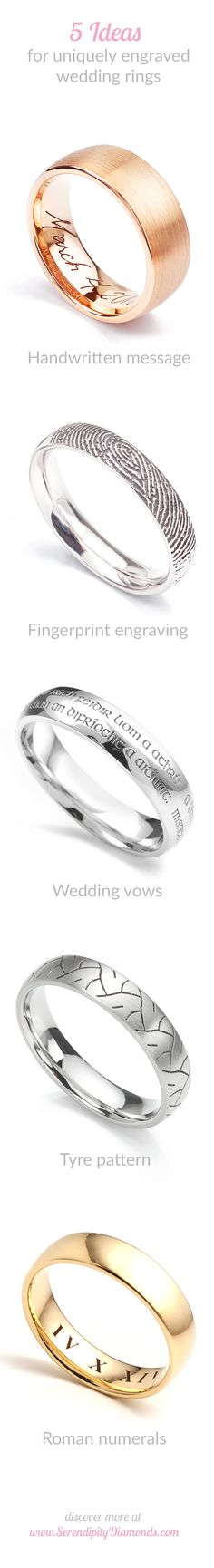 5 uniquely styled suggestions for spicing up a plain wedding ring. From fingerprint engraving, to a uniquely personal message, each option can be added to a plain wedding ring at Serendipity Diamonds.