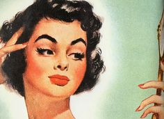 50s advertising  ---  Check out those eyebrows.