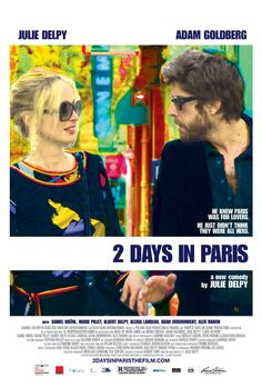 2 Days in Paris (2007) Poster.  If you do not watch this one first, 2 Days in New York does not make as much sense.