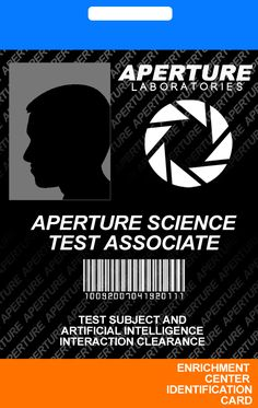 Aperture Science ID Card by incongruousinquiry on DeviantArt Portal Art, Game Portal, Science Tumblr, Aperture Science, Half Life, World Problems, Cosplay Tutorial, Nerd Geek, Geek Culture
