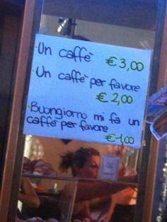 "It pays to see ""please"" in this cafe"