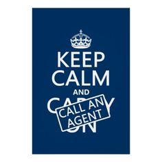 Keep Calm and Call An Agent Print