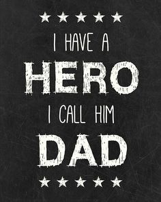 77 Best For My Daddy My Hero Images Miss You Thinking About You