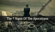 Signs Of The Apocalypse – The Judgment Day, The End of The World, The Apocalypse, anyway you call it, it means the same thing. And it is a horrifying idea.