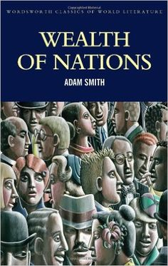 Wealth of Nations Wordsworth Classics of World Literature - Adam Smith