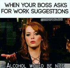 When your boss asks for work suggestions
